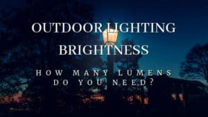 How Many Lumens Do You Need