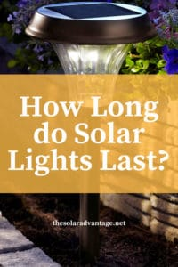 How Long Do Solar Lights Last