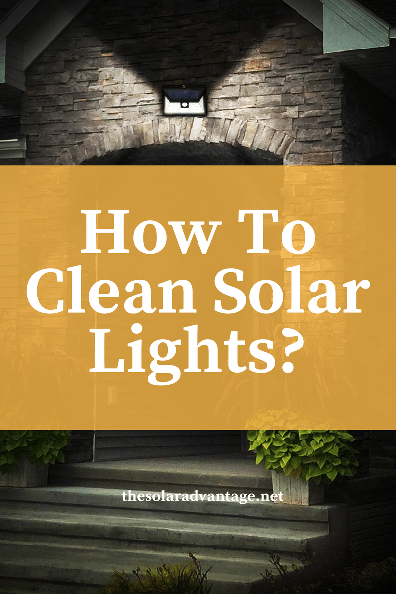 How To Clean Solar Lights The Advantage Wiring In Cells Might Stop Reflecting Light One Up