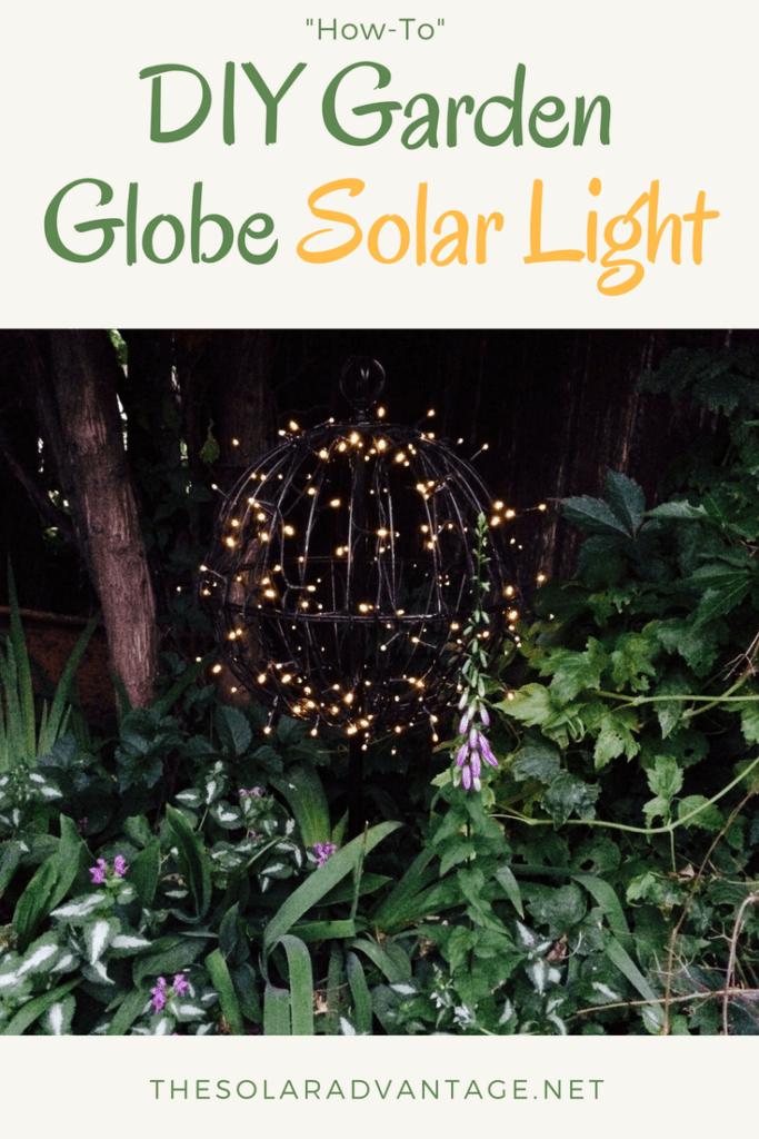 How to make a solar garden globe light