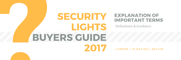 Security Lights Mega Buyers Guide