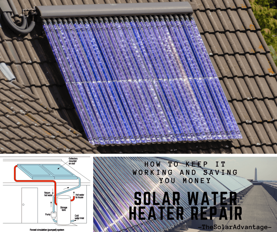 Solar Water Heater Repair How To Keep It Working And